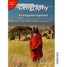 Geography: An Integrated Approach Fourth Edition by David Waugh (2014-11-01)