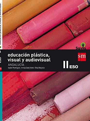 Educación plástica, visual y audiovisual 3 eso savia andalucía