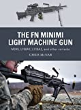 The FN Minimi Light Machine Gun: M249, L108A1, L110A2, and other variants (Weapon)