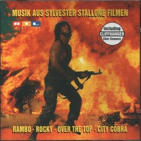 Musik aus Sylvester Stallone Filmen: Rambo - Rocky - Over the Top - City Cobra - Cliffhanger