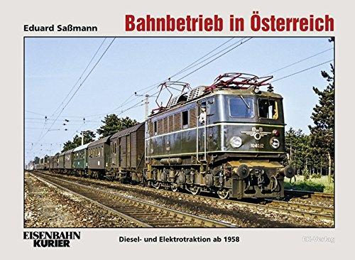 Bahnbetrieb in Österreich: Diesel- und Elektrotraktion 1958