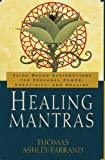 Image de Healing Mantras: Using Sound Affirmations for Personal Power, Creativity, and Healing