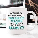 Super Cool English Literature Teacher, Occupational Mug, Killing it, English Teacher Mug, Mug for English Teacher, Gift for English Teacher - 11oz