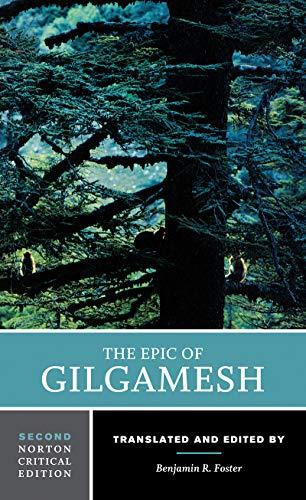 The Epic of Gilgamesh: A Norton Critical Edition
