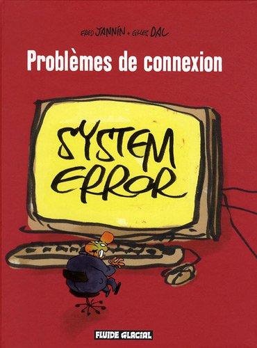 Problèmes de connexion par Frédéric Jannin