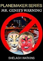 Planemaker Series: Mr. Genie's Warning: Book Three (English Edition)