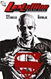 Lex Luthor: Man of Steel by Lee Bermejo (Artist), Brian Azzarello (30-Dec-2005) Paperback