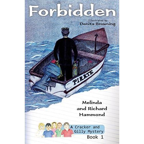 Forbidden: A Cracker & Gilly Mystery by Melinda Hammond (2014-07-30)