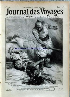 JOURNAL DES VOYAGES [No 741] du 12/02/1911 - LA MATRAQUE PAR G. BROUSSEAU - LE SECRET DE LA BERNINA PAR THEVENIN - L'INVENTEUR BERLINOIS - MANTEAU-PARACHUTE POUR AVIATEUR - L'ALERTE PAR LE CAPITAINE DANRIT - COMMANDANT DRIANT - INDUSTRIE PRIMITIVE AUXENVIRONS DE TOMBOUCTOU.