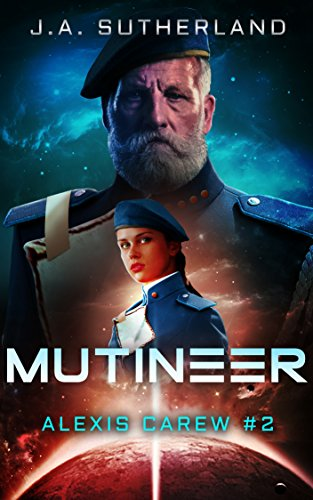 Mutineer (Alexis Carew Book 2) (English Edition)