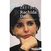 Rachida Dati - Et si on parlait de vous ?