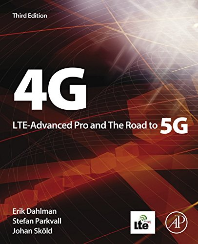 4G, LTE-Advanced Pro and The Road to 5G (English Edition)