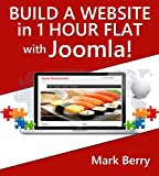 Build a website in 1 hour flat with Joomla! (English Edition)