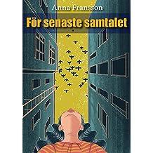 För senaste samtalet (Swedish Edition)
