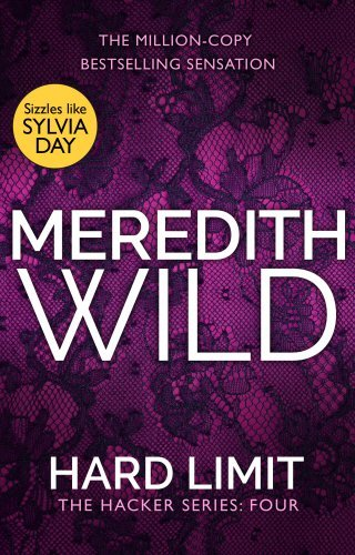 Hard Limit: (The Hacker Series, Book 4) by Meredith Wild (2015-09-10) par Meredith Wild