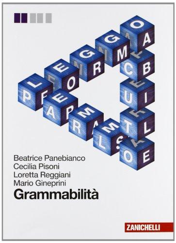 Grammabilit. Per le Scuole superiori. Con espansione online
