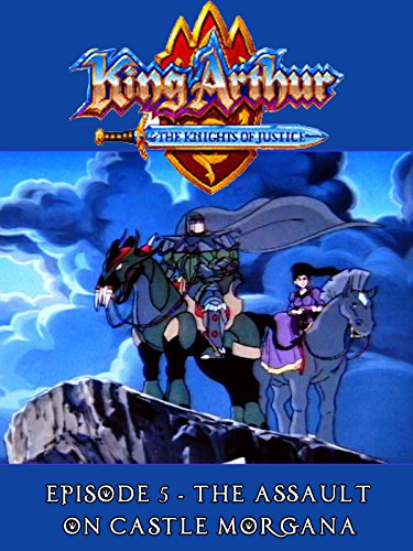 King Arthur and the Knights of Justice - Episode 5 - Assault on Castle Morgana [OV]