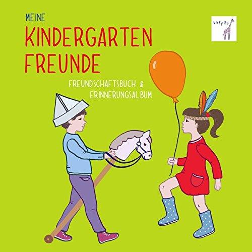 (Freundebuch - Meine Kindergartenfreunde)