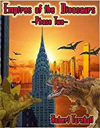 Empires of the Dinosaurs -Phase Two-