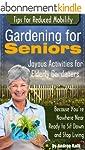 Gardening for Seniors - Joyous Activi...