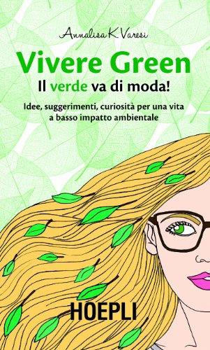 Vivere Green. Il verde va di moda!