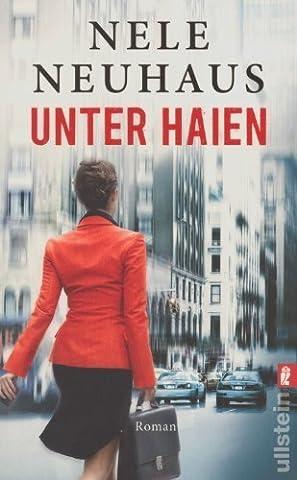 Unter Haien von Neuhaus. Nele (2012) Taschenbuch