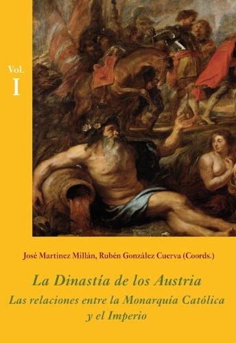 La Dinastía de los Austria (Estuche 3 Vols.): Las relaciones entre la Monarquía Católica y el Imperio (La Corte en Europa - Temas)