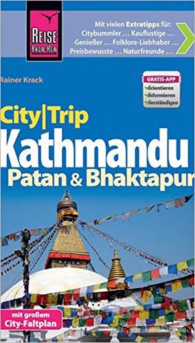 Reise Know-How CityTrip Kathmandu, Patan und Bhaktapur: Reiseführer mit Faltplan und kostenloser Web-App