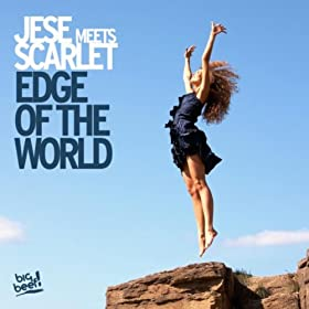 Jese meets Scarlet-Edge Of The World
