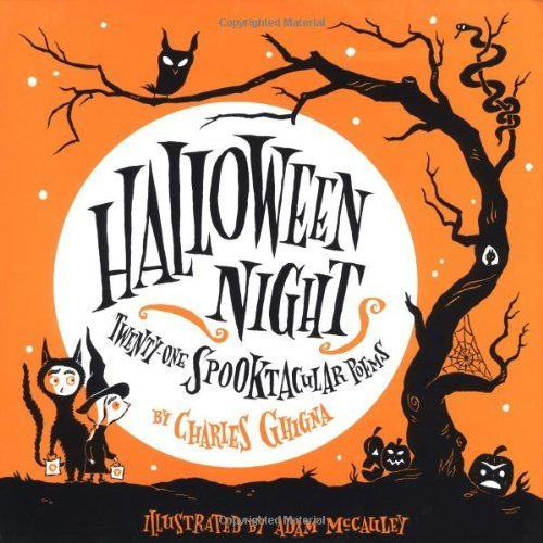 Halloween Night Running Press Picture Books By Charles Ghigna 2003 05 20