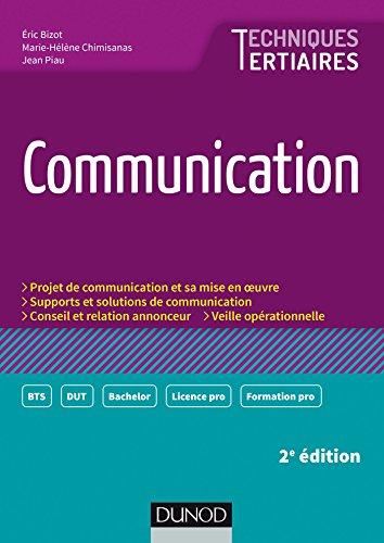 Communication - 2e éd. (Techniques Tertiaires)