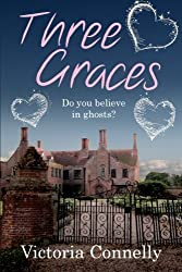Three Graces by Victoria Connelly (2014-08-14)