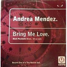 Bring Me Love (Mark Picchiotti Mixes)