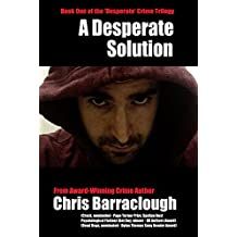 A Desperate Solution (Desperate Crimes Book One)