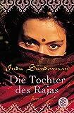Die Tochter des Rajas: Roman (Fischer Taschenbücher Allgemeine Reihe)