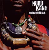 Songtexte von Nuru Kane - Number One Bus