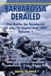 Barbarossa Derailed: The Battle for S...