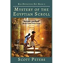 Mystery of the Egyptian Scroll: Volume 1 (Kid Detective Zet)