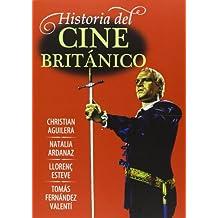 Historia Del Cine Británico (Cine (t & B))