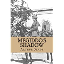 Megiddo's Shadow by Arthur Slade (2006-10-10)