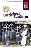 Reise Know-How KulturSchock Rumänien: Alltagskultur, Traditionen, Verhaltensregeln, .. - Joscha Remus
