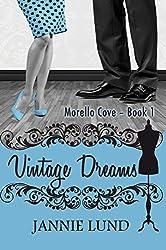 Vintage Dreams (Morello Cove Book 1)