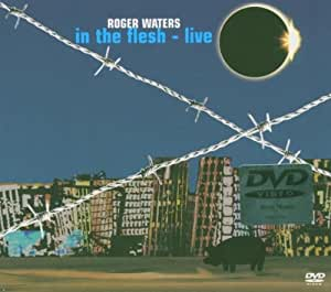 Roger Waters: In The Flesh - Live [DVD]