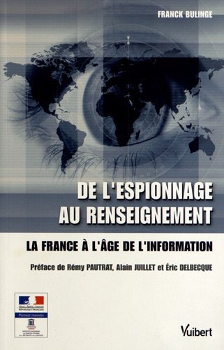 livre le secret pdf gratuit de l 39 espionnage au renseignement la france l 39 ge de l 39 information. Black Bedroom Furniture Sets. Home Design Ideas