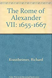 The Rome of Alexander VII, 1655-1667