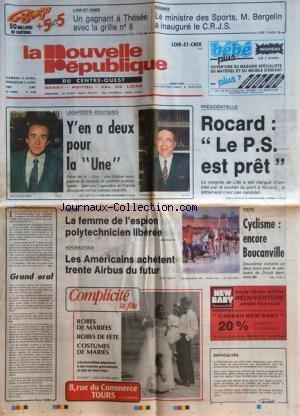 NOUVELLE REPUBLIQUE (LA) [No 12920] du 04/04/1987 - LAGARDERE-BOUYGUES / Y'EN A DEUX POUR LA UNE - PRESIDENTIELLE / ROCARD - LE PS EST PRET - GRAND ORAL PAR TARIBO - ARIANE / LA FEMME DE L'ESPION POLYTECHNICIEN LIBEREE - AERONAUTIQUE / LES AMERICAINS ACHETENT TRENTE AIRBUS DU FUTUR - LES SPORTS / CYCLISME - BERGELIN A INAUGURE LE CRJS par Collectif