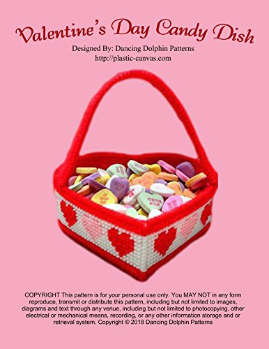 Valentine Candy Crafts (Valentine's Day Candy Dish: Plastic Canvas Pattern (English Edition))
