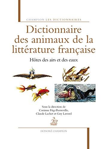Dictionnaire des animaux dans la littrature franaise