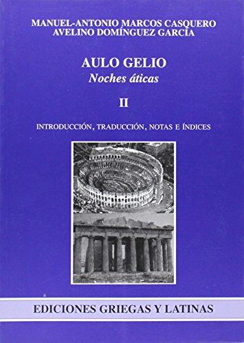 Noches Áticas: 2 (Ediciones Griegas y Latinas)
