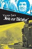 Victor Jara - Nein zur Diktatur von Bruno Doucey